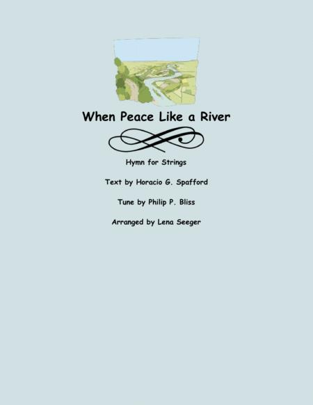 When Peace Like a River (String Orchestra)