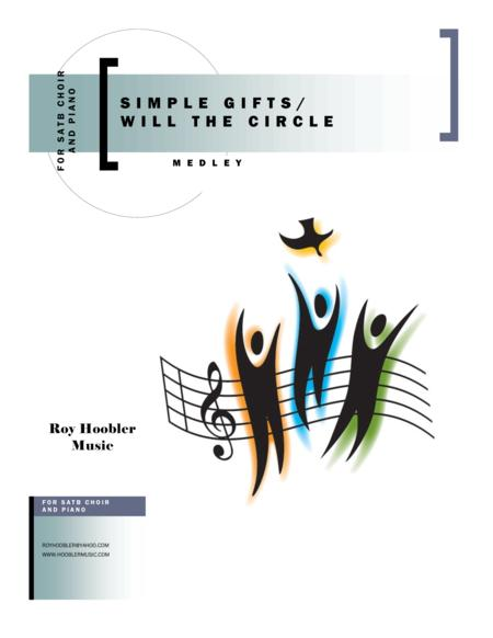 Simple Gifts / Will the Circle Medley