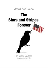 Sousa - The Stars and Stripes Forever for Wind Quintet