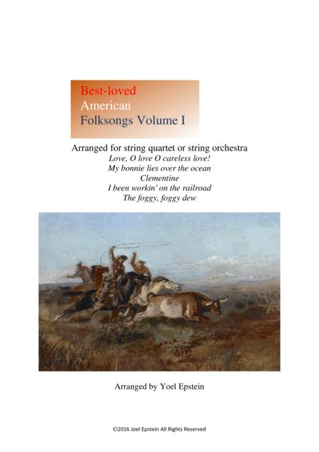 Best-loved American Folksongs for string quartet or string orchestra - Volume 1