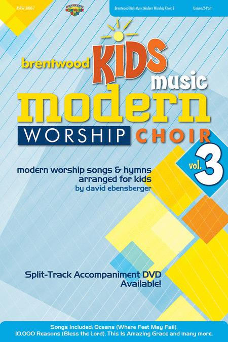 Brentwood Kids Modern Worship Choir Volume 3  (CD Preview Pak)