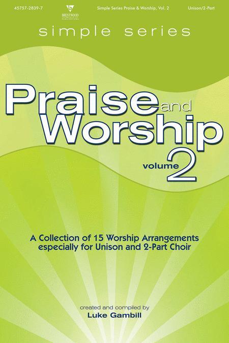 Simple Series Praise & Worship Volume 2 (choral book)