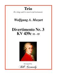 Mozart Divertimento Nr 3 KV 439c (11-15) Trio for ww or strings