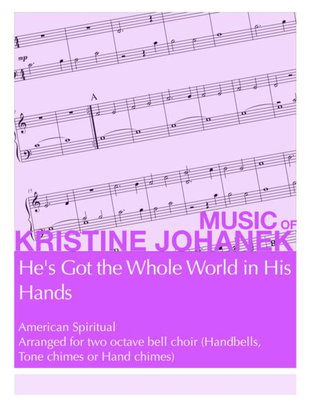 He's Got the Whole World in His Hands (2 Octave Handbell, Hand Chimes or Tone Chimes)