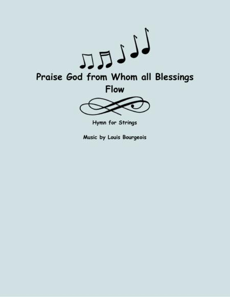 Praise God, From Whom All Blessings Flow (String Orchestra)