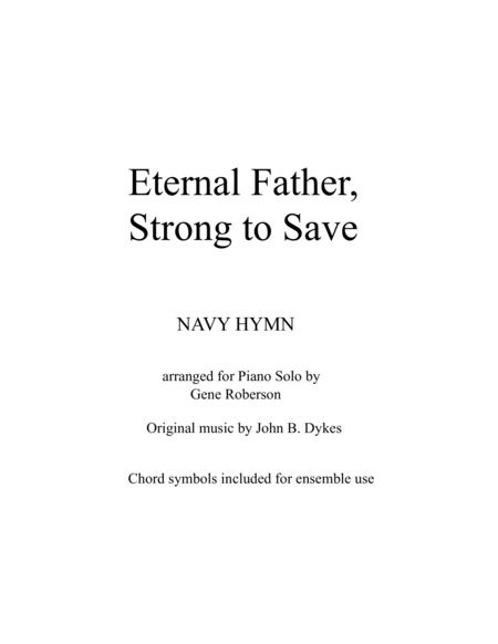 Eternal Father, Strong to Save  (NAVY and Armed Forces Hymn)