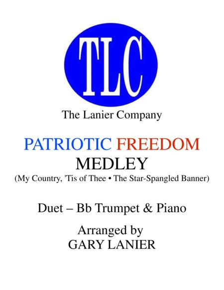 PATRIOTIC FREEDOM MEDLEY (Duet – Bb Trumpet and Piano/Score and Parts)