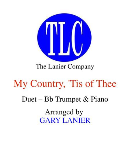 MY COUNTRY, 'TIS OF THEE (Duet – Bb Trumpet and Piano/Score and Parts)