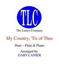 MY COUNTRY, 'TIS OF THEE (Duet – Flute and Piano/Score and Parts)