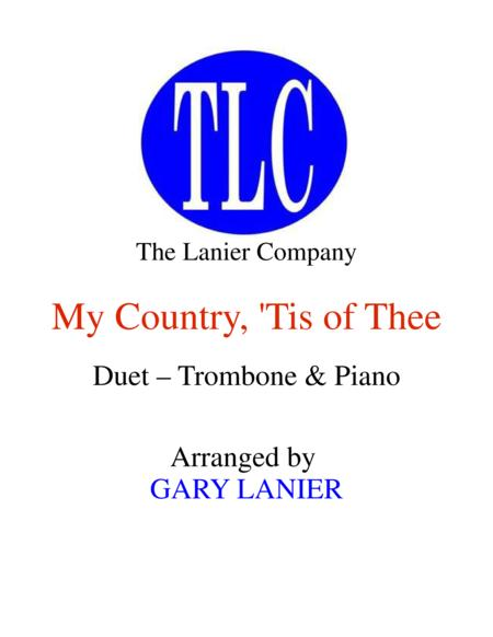 MY COUNTRY, 'TIS OF THEE (Duet – Trombone and Piano/Score and Parts)
