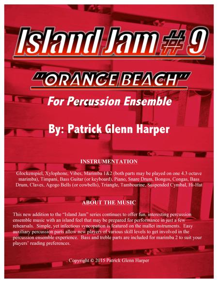 Island Jam #9 - for Percussion Ensemble:  Orange Beach