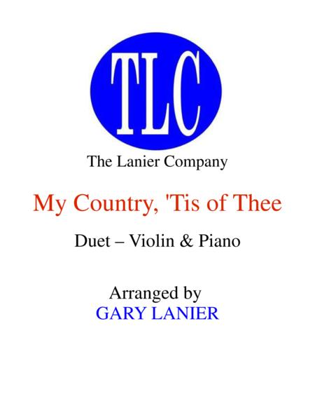 MY COUNTRY, 'TIS OF THEE (Duet – Violin and Piano/Score and Parts)