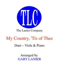 MY COUNTRY, 'TIS OF THEE (Duet – Viola and Piano/Score and Parts)