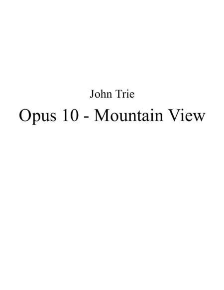 Opus 10 - Mountain View