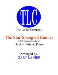 THE STAR-SPANGLED BANNER (Duet – Flute and Piano/Score and Parts)