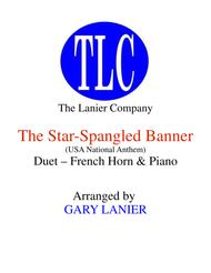 THE STAR-SPANGLED BANNER (Duet – French Horn and Piano/Score and Parts)