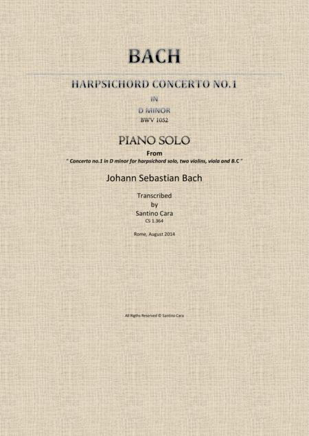 J.S.Bach - Concerto No.1 in D minor BWV 1052 - Full Piano version