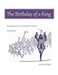 The Birthday of a King - Piano and Chamber Orchestra
