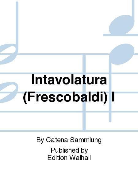 Intavolatura (Frescobaldi) I