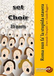 Roma Nun Fa' La Stupida Stasera (SATB Choir Set)