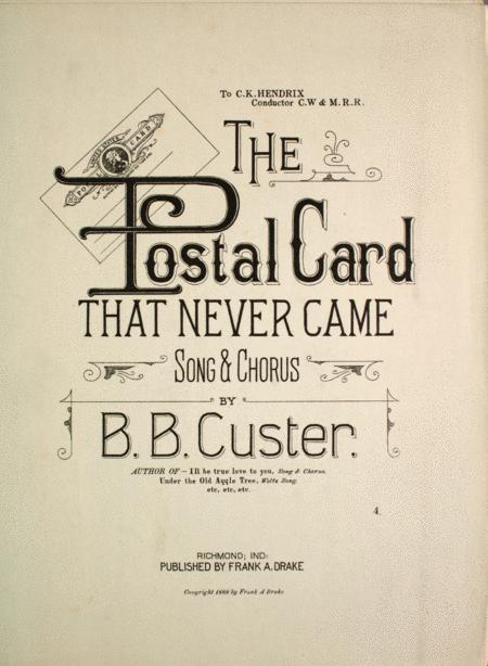 The Postal Card That Never Came. Song & Chorus