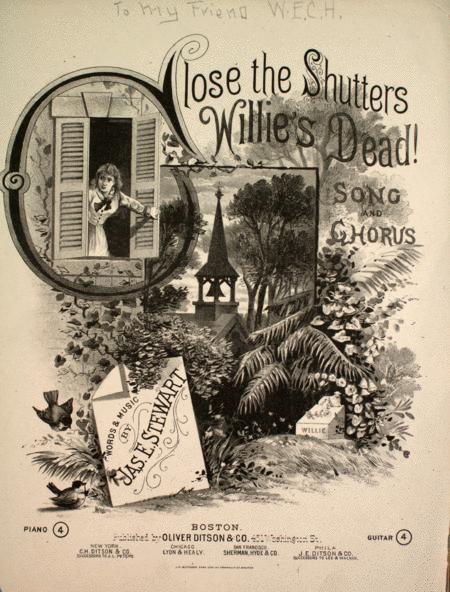 Close the Shutters, Willie's Dead! Song and Chorus