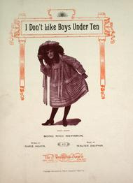 I Don't Like Boys Under Ten. Song and Refrain