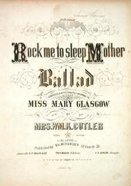 Rock Me To Sleep, Mother. Ballad