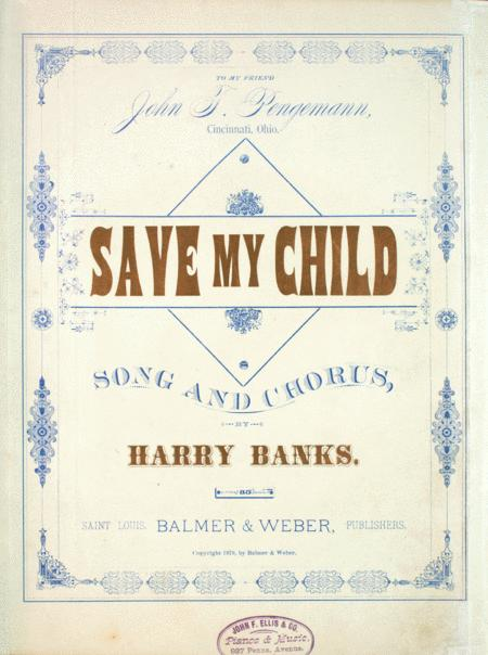Save My Child. Song and Chorus