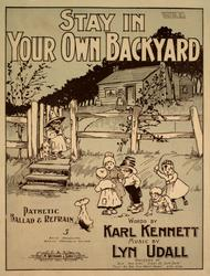 Stay in Your Own Backyard. Pathetic Ballad & Refrain