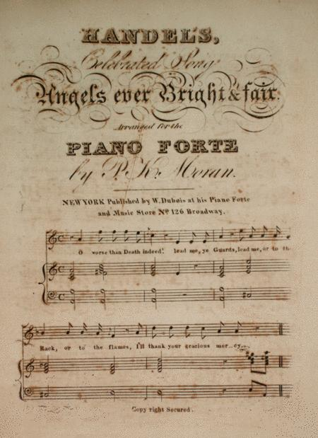 Handel's Celebrated Song, Angels Ever Bright & Fair