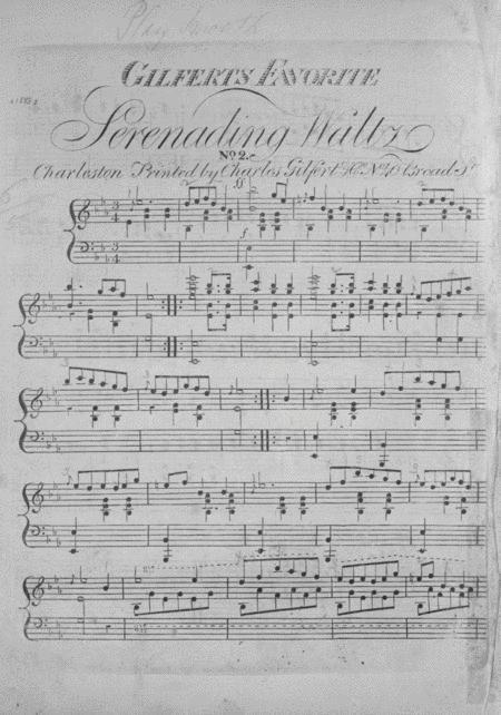 Gilfert's Favorite Serenading Waltz. No. 2