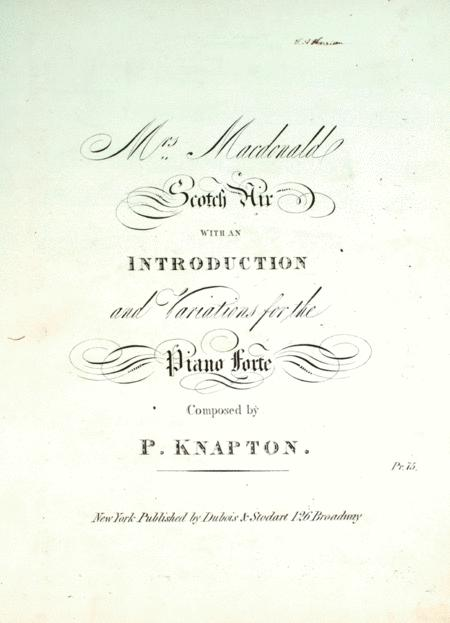 Mrs. Macdonald. A Scotch Air with Variations and an Introduction