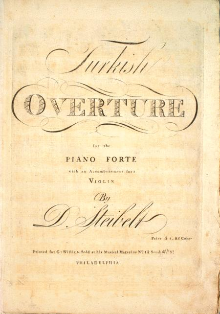 Turkish Overture for the Piano Forte, with an Accompanement for a Violin
