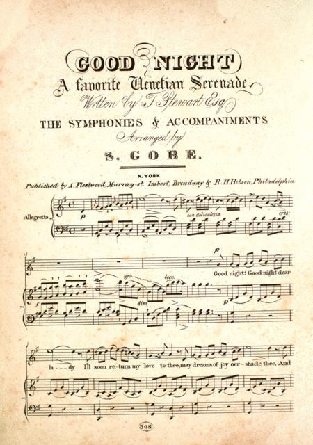 Good Night. A Favorite Venetian Serenade