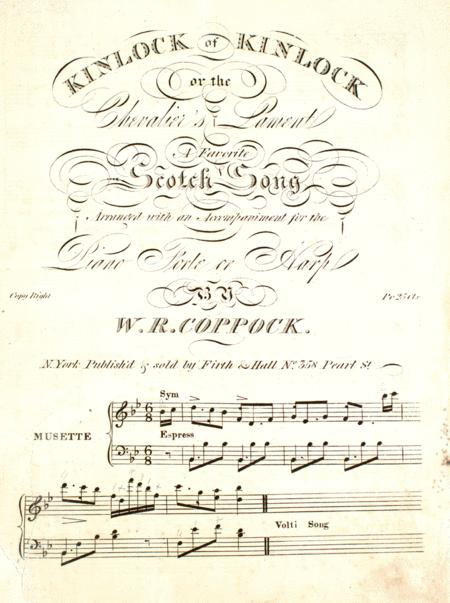 Kinlock of Kinlock, or, The Chevalier's Lament. A Favorite Scotch Song