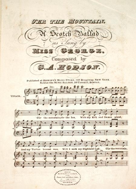 O'er the Mountain. A Scotch Ballad