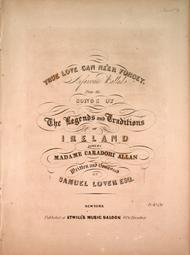 True Love Can Ne'er Forget. A Favorite Ballad
