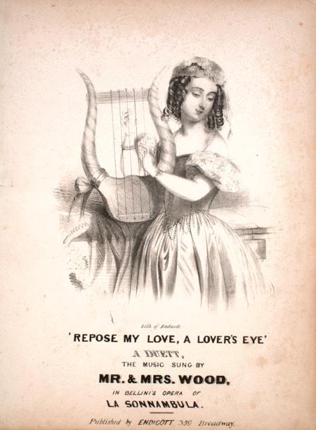 Repose My Love, A Lover's Eye. A Duett