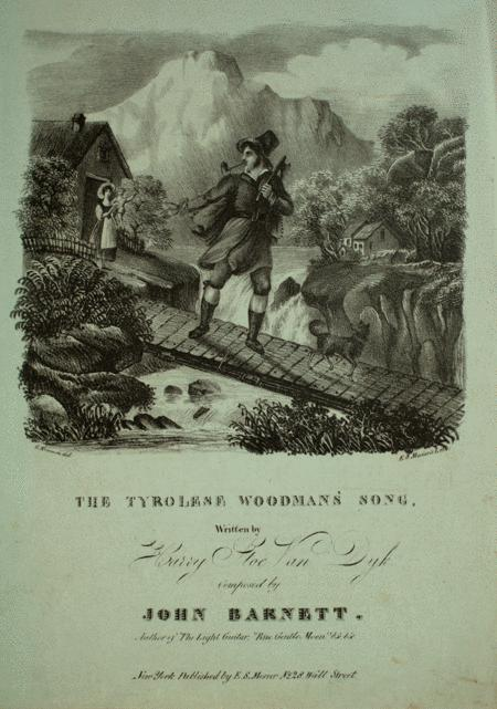 The Tyrolese Woodman's Song