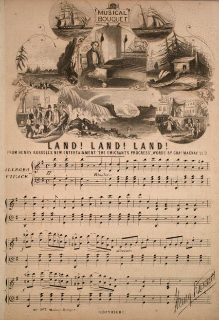 Land! Land! Land! From Henry Russell's New Entertainment