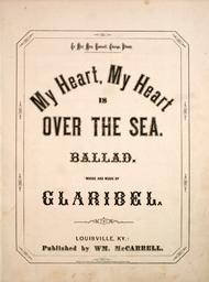 My Heart, My Heart is Over the Sea. Ballad