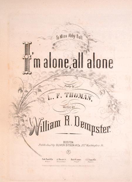 I'm Alone All Alone. Ballad