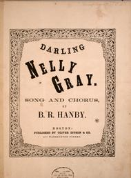 Darling Nelly Gray. Song and Chorus