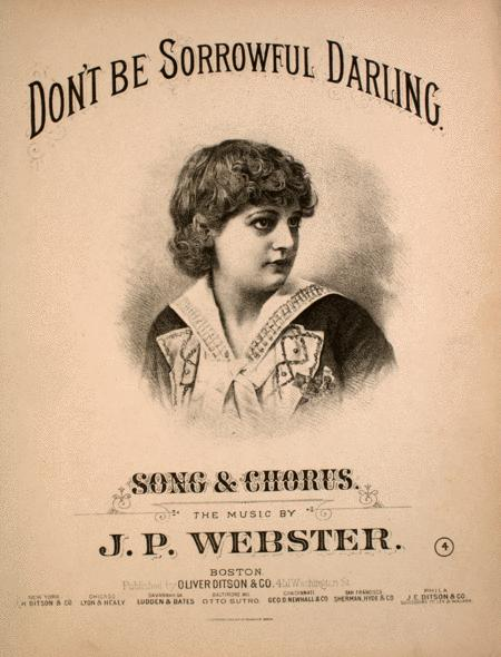Don't Be Sorrowful Darling. Song & Chorus