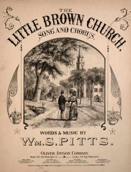 The Little Brown Church. Song and Chorus