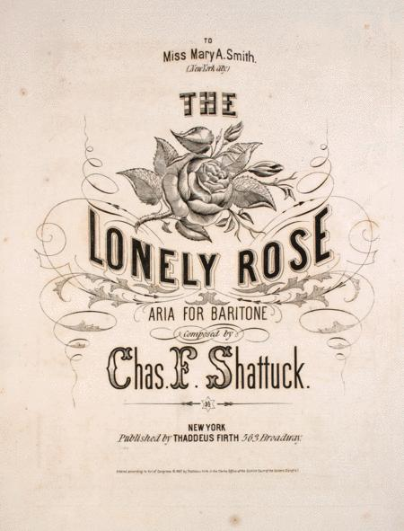 The Lonely Rose. Aria for Baritone