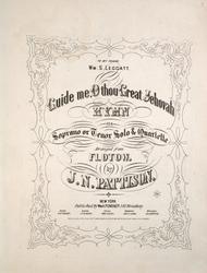 Guide me, O thou Great Jehovah. Hymn. Soprano or Tenor Solo & Quartette
