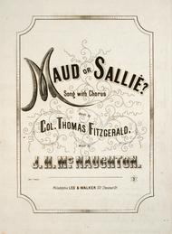 Maud or Sallie? Song With Chorus