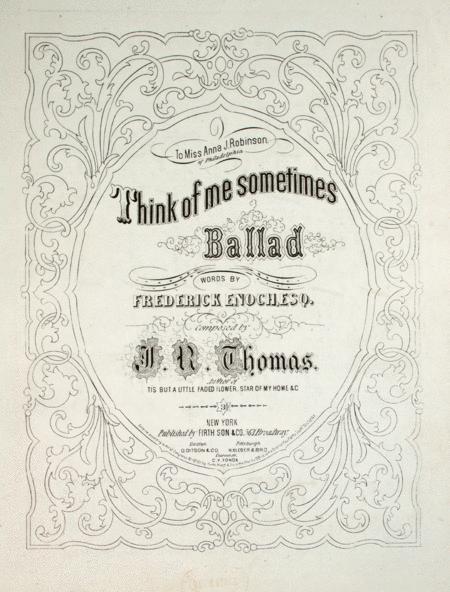 Think of Me Sometimes. Ballad